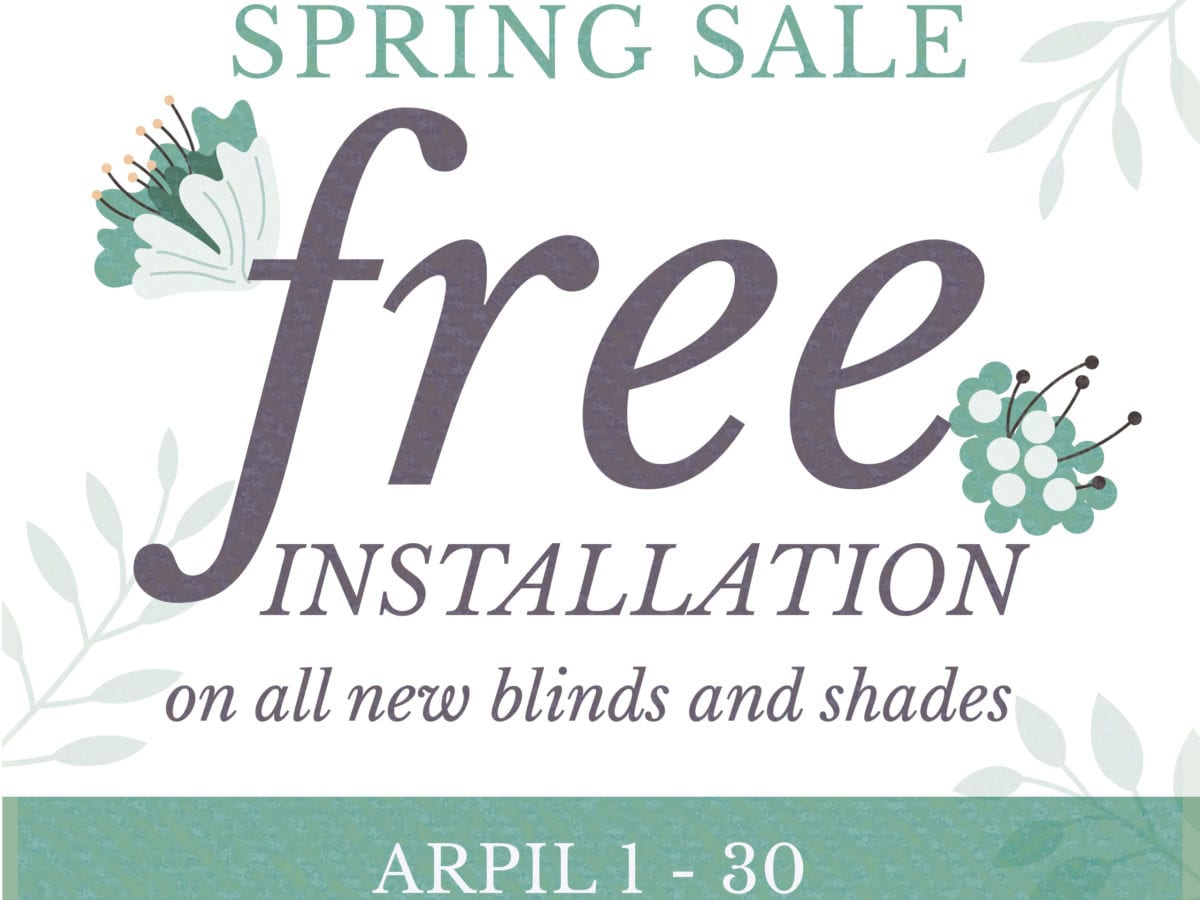 Spring Sale | Free Installation | Peak Window Coverings