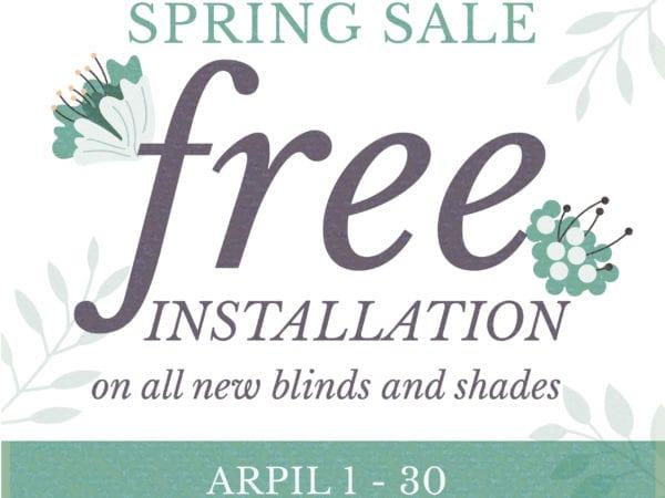 Spring Sale | Free Installation | Peak Window Coverings