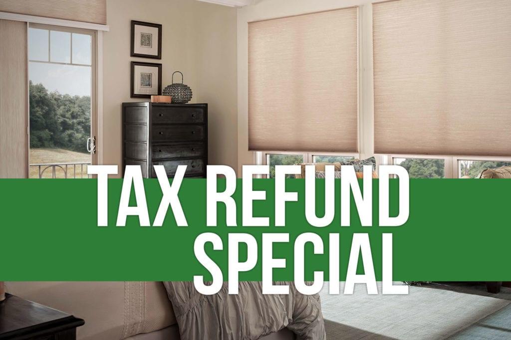 Tax Refund Special   Peak Window Coverings