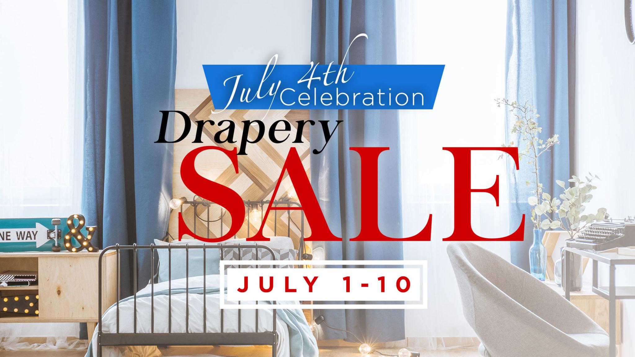 Drapery Sale   July 4th Celebration   Peak Window Coverings